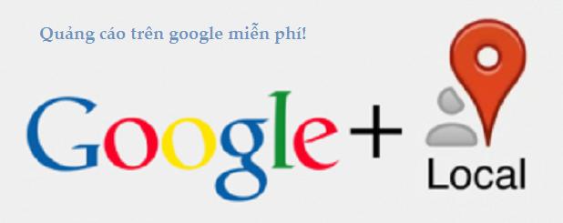Quảng cáo trên google miễn phí cùng Google Local